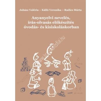 anyanyelvi-neveles-iras-olvasas-elokeszitese-ovodas-es-kisiskolaskorban