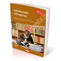 Szórakoztató szövegértés - Regények feldolgozása szövegértési feladatokon keresztül az 5-8. évfolyam számára