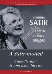Virginia Satir, John Banmen, Jane Gerber, Gömöri Mária : A Satir-modell. Családterápia és ami azon túl van
