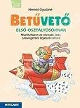 betuveto-1-osztaly-gyakorlo-az-olvasas-iras-szovegertes-fejlesztesehez