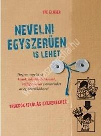 Nevelni egyszerűen is lehet - Trükkök iskolás gyerekekhez ( Ute Glaser )