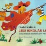 csabay-katalin-lexi-iskolas-lesz-iskola-elokeszito-mesetankonyv-6-7-eveseknek