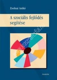 Zsolnai Anikó:A szociális fejlődés segítése