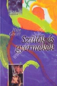 Haim Ginott : Szülők és gyermekek