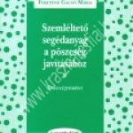 Feketéné Gacsó Mária : Szemléltetõ segédanyag a pöszeség javításához