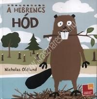N. Oldland : A hebrencs hód