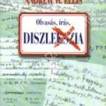 Andrew W. Ellis : Olvasás, írás, diszlexia