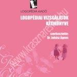 Dr. Juhász Ágnes : Logopédiai vizsgálatok kézikönyve + melléklete