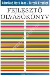Adamikné Jászó Anna - Fercsik Erzsébet : Fejlesztő olvasókönyv