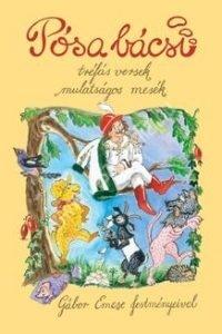 Pósa Lajos: Pósa bácsi - Tréfás versek, mulatságos mesék (Mesekönyv)