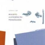 Hoffmann Judit: Bevezetés a látássérültek pedagógiájába