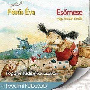Fésűs ÉvaEsőmese Négy évszak meséi Hangoskönyv CD