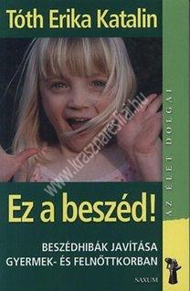 krasznar-es-fiai-logopediai-konyvek-ez-a-beszed-beszedhibak-javitasa-gyermek-es-felnottkorban
