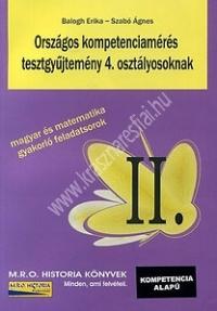 Balogh-Szabó :Országos kompetenciamérés tesztgyűjtemény 4. osztályosoknak - Magyar és matematika gyakorló feladatsorok II.