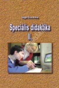 Vágó Éva Anna:Speciális didaktika 2.