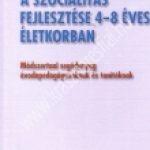 difer-a-szocialitas-fejlesztese-4-8-eves-eletkorban-modszertanisegedanyag-ovodapedagogusoknak-es-tanitoknak