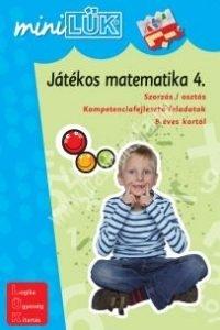MiniLÜK Játékos matematika 4. - Szorzás-osztás, Kompetenciafejlesztő feladatok 8 éves kortól