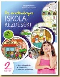 Az eredményes iskolakezdésért 2. - Beszédhanghallás, írásmozgás, szociális viselkedés . Nagy - takács