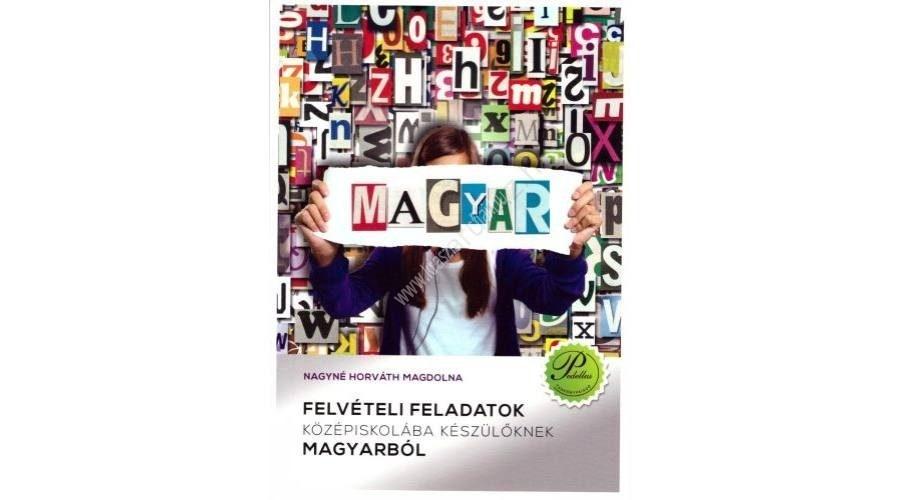 felveteli-feladatok-kozepiskolaba-keszuloknek-magyarbol