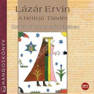Lázár ErvinA Hétfejű Tündér Hangoskönyv CD