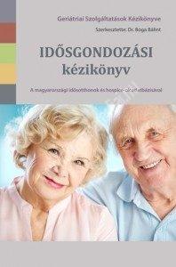 Dr. Boga BálintIdősgondozási kézikönyv