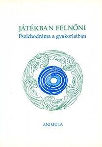 krasznar-es-fiai-jatekban-felnoni-pszichodrama-a-gyakorlatban