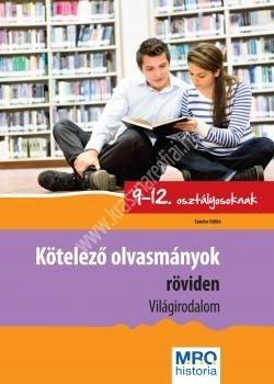 kotelezo-olvasmanyok-roviden-vilagirodalom-9-12 osztaly