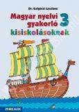 magyar-nyelvi-gakorlo-kisiskolasoknak-3-munkafuzet