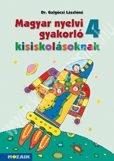 magyar-nyelvi-gakorlo-kisiskolasoknak-4-munkafuzet