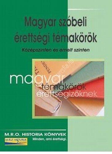 magyar_szobeli-erettsegi-temakorok
