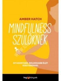 mindfulness-szuloknek-nyugodtabb-boldogabb-elet-kisgyerekkel