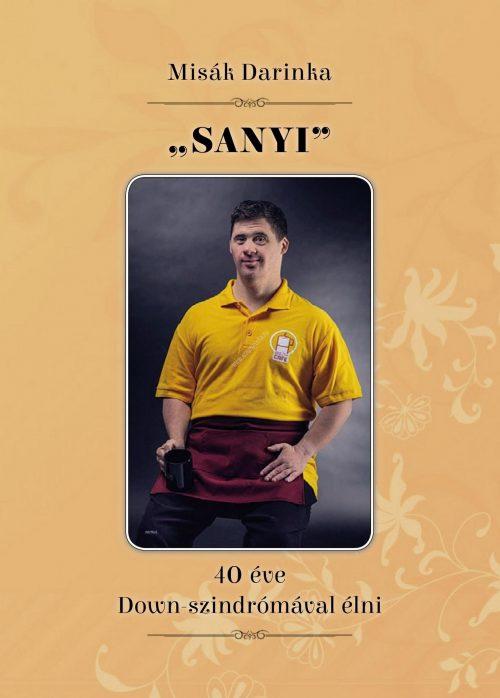 sanyi-40-eve-down-szindromaval-elni