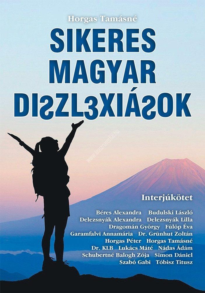 sikeres-magyar-diszlexiasok
