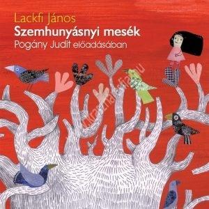 Lackfi JánosSzemhunyásnyi mesék Hangoskönyv CD