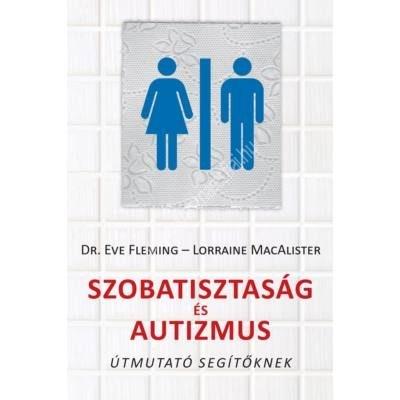 szobatisztasag-es-autizmus-utmutato-segitoknek
