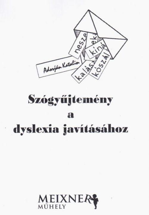 adorjan-katalin-szogyujtemeny-a-diszlexia-javitasahoz-krasznar-es-fiai-fejlesztő kiadványok