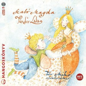 Szabó MagdaTündér Lala Hangoskönyv CD