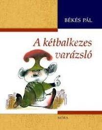 a-ketbalkezes-varazslo-bekes-pal