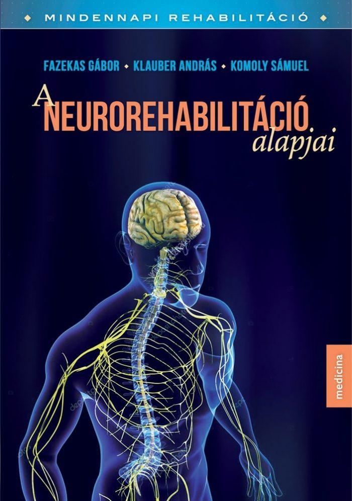 a-neurorehabilitacio-alapjai
