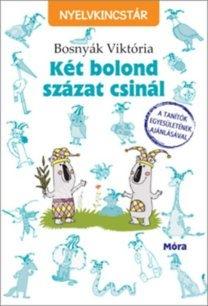 krsznar-es-fiai-ket-bolond-szazat-csinal-helyesirasi-nyelvkincstar