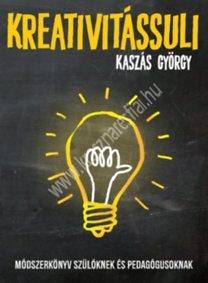 krasznar-es-fiai-pedagogiai-konyvek-kaszas-gyorgy-kreativitassuli