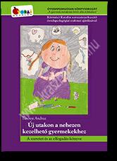 krasznar-es-fiai-uj-utakon-a-nehezen-kezelheto-gyerekekhez