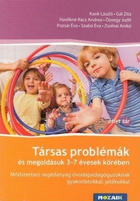 tarsas-problemek-es-megoldasuk-3-7-evesek-koreben-modszertani-segedanyag-ovodapedagogusoknak