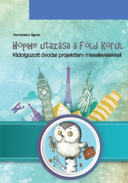 hopihe-utazasa-a-fold-korul-kidolgozott-ovodai-projektterv.meselevelekkel