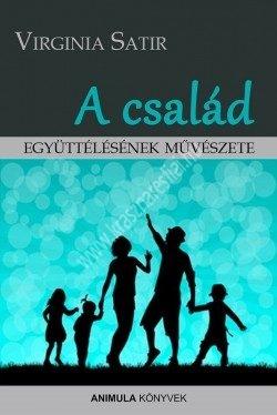 satir-a-csalad-egyuttelesenek-muveszete