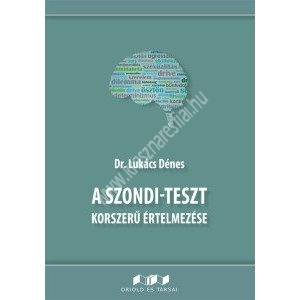 a-szondi-teszt-korszeru-ertelmezese