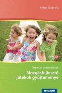 mozgasfejleszto-jatekok-gyujtemenye-oromteli-gyermekevek