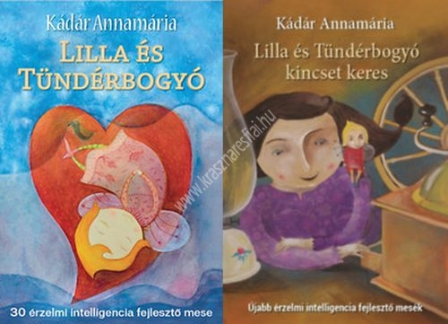 lilla-es-tunderbogyo-érzelmi-intelligencia-fejleszto-mesek