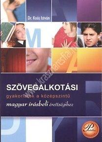 szovegalkotasi-gyakorlatok-a-kozepszintu-magyar-irasbeli-erettsegihez