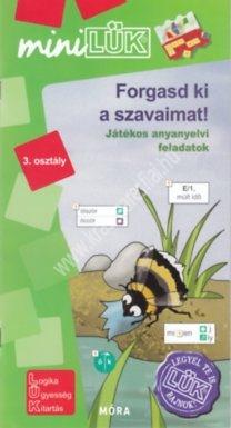 forgasd-ki-a-szavaimat-3-miniluk-jatekos-anyanyelvi-feladatok